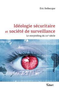 ideologie-securitaire-et-societe-de-surveillance